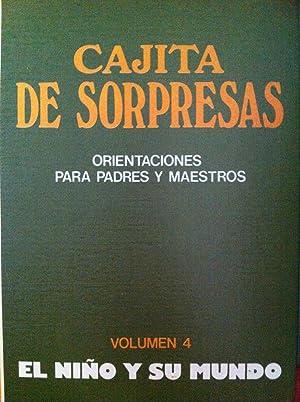 CAJITA DE SORPRESAS. ORIENTACIONES PARA PADRES Y: Luis Roberto Barone,