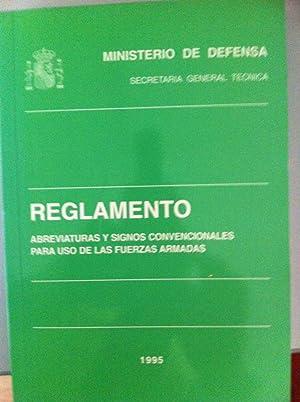 MINISTERIO DE DEFENSA. Reglamento. Abreviaturas y signos convencionales para uso de las Fuerzas ...