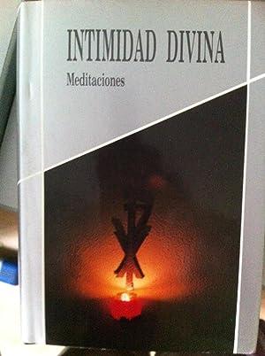 Intimidad divina. Meditaciones sobre la vida interior: P. Gabriel de