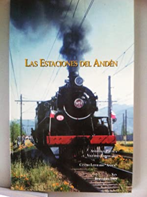 LAS ESTACIONES DEL ANDÉN. Antología poética 1999.: Agustín Zumaeta. Adolfo