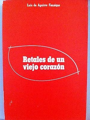 Retales de un viejo corazón: Luis de Aguirre Fanaique. Prologo de Álvaro Cunqueiro