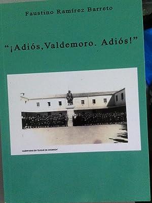 ADIÓS, VALDEMORO, ADIÓS!: Faustino Ramírez Barreto