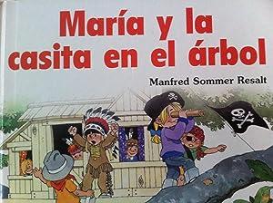 MARIA Y LA CASITA EN EL ARBOL: Manfred Sommer Resalt