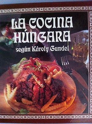 La cocina húngara.: Károly Gundel. Péter Korpády (cocinero jefe preparador de los platos)