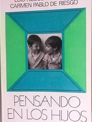 Pensando en los hijos: Luis Riesgo Menguez