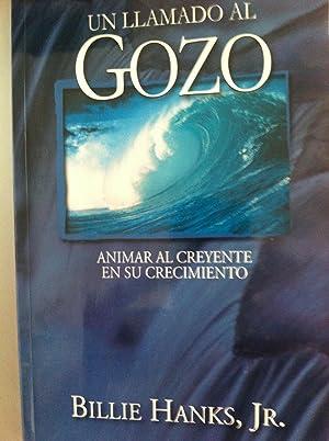 GUIA DEL DISCIPULO. Un Llamado al Gozo. Animar al creyente en su crecimiento: Billie Hanks, Jr.