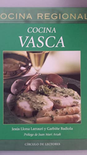 Cocina Vasca: Jesús Llona Larrauri