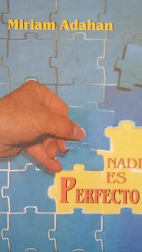Nadie es perfecto. Manteniendo la Salud Emocional: Miriam Adahan
