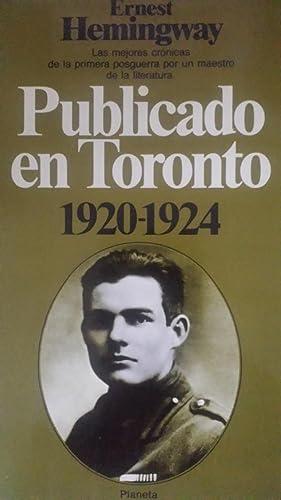 Publicado en Toronto, 1920-1924. Las mejores crónicas: Hemingway, Ernest