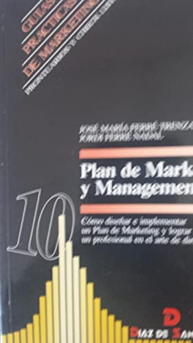 Plan de Marketing y Management. Cómo diseñar: Ferré Trenzano, José