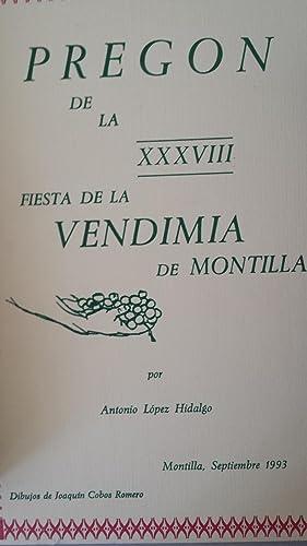 PREGON DE LA XXXVIII FIESTA DE LA: Antonio López Hidalgo.