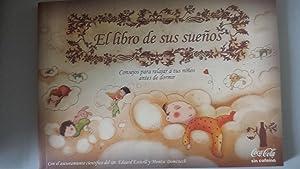 El Libro de sus Sueños. Consejos para: Dr. Eduard Estivill