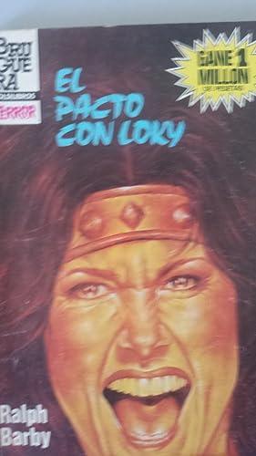 EL PACTO CON LOKY: Ralph Barby