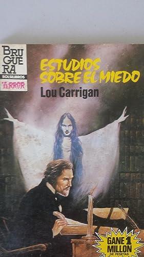 ESTUDIOS SOBRE EL MIEDO: Lou Carrigan