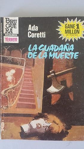 LA GUADAÑA DE LA MUERTE: Ada Coretti