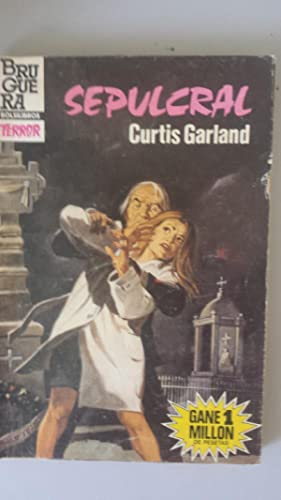 SEPULCRAL: Curtis Garland