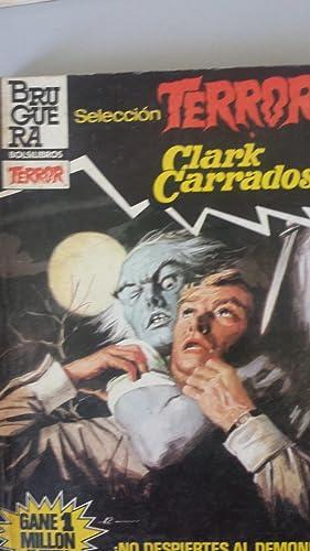 NO DESPIERTES AL DEMONIO: Clark Carrados