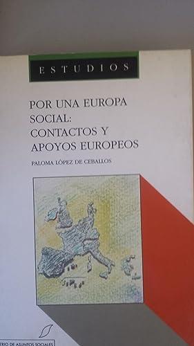 POR UNA EUROPA SOCIAL: CONTACTOS Y APOYOS: Paloma López de