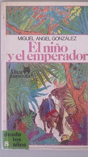 El niño y el emperador: Miguel Ángel Gonzalez.