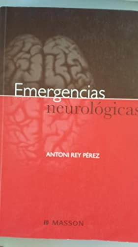 EMERGENCIAS NEUROLÓGICAS: Antoni Rey Pérez