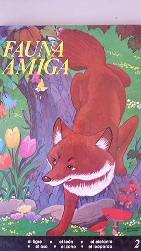 Fauna Amiga, 2: El tigre. El león.: Adaptación: Juan Ignacio