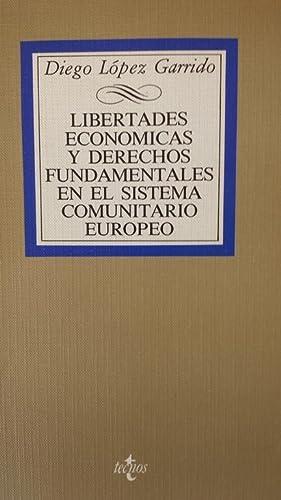 Libertades económicas y derechos fundamentales en el: López Garrido, Diego