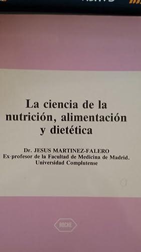 La ciencia de la nutrición, alimentación y dietética: Dr. Jesús ...