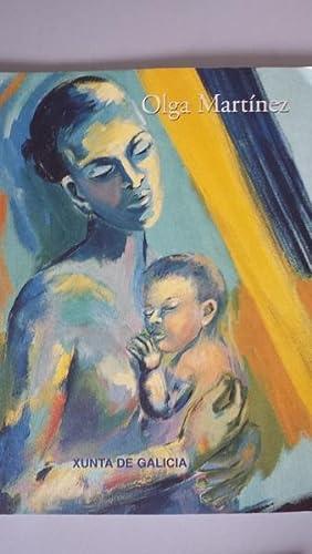 OLGA MARTINEZ. Catalogo exposición celebrada en Lisboa, Novembro-Decembro 1999: Pilar ...