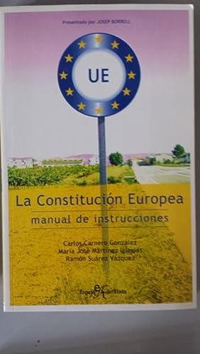 La Constitución Europea. Manual de Instrucciones: Carlos Carnero González,