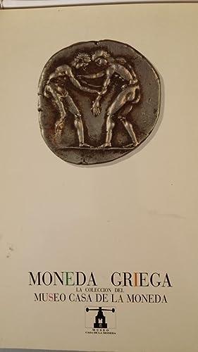 MONEDA GRIEGA. La Colección de la Casa de la Moneda. Catalogo de la Exposición en ...