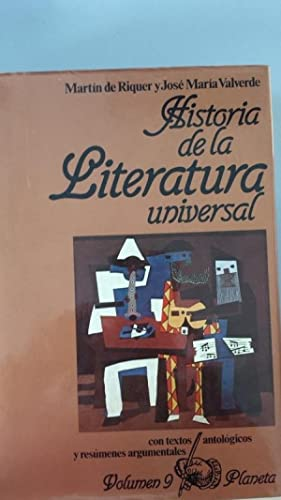 HISTORIA DE LA LITERATURA UNIVERSAL. Tomos 9: Martín de Riquer