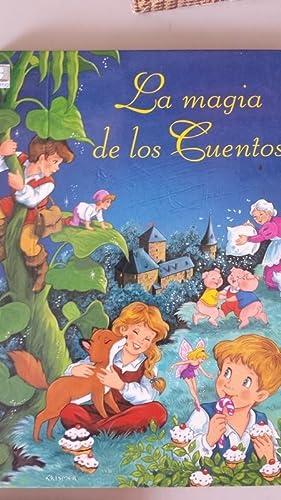LA MAGIA DE LOS CUENTOS: Ilustrado por L.