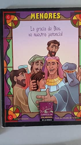 LA GRACIA DE DIOS VE VUESTRO POTENCIAL.: Sociedad Bíblica Internacional