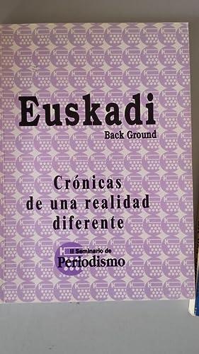 Euskadi Back Ground. Crónicas de una realidad: Ofa Bezunartea. José
