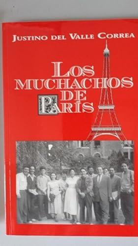 LOS MUCHACHOS DE PARIS: Justino del Valle Correa