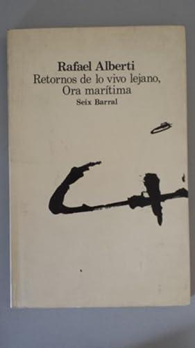 Retornos de lo vivo lejano, Ora marítima: Alberti, Rafael