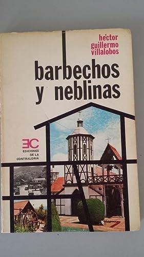 Barbechos y neblinas. Con una antología de otro libro inédito titulado: Memorias en ...