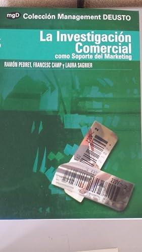 La investigación comercial como soporte del Marketing.: Ramón Pedret, Francesc