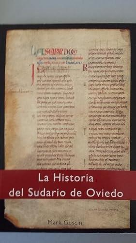 LA HISTORIA DEL SUDARIO DE OVIEDO.: Guscin, Mark.