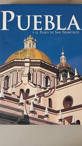 Puebla y El Paseo De San Francisco: Arnulfo Allende Carera,
