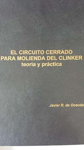 EL CIRCUITO CERRADO PARA MOLIENDA DEL CLINKER.: Javier R. de
