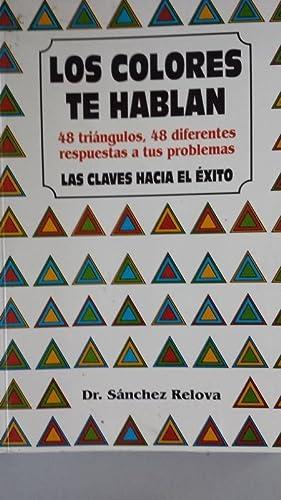 LOS COLORES TE HABLAN. 48 triángulos, 48: Dr. José Luis