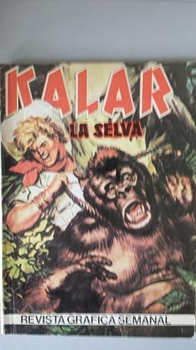 KALAR. Rey de la selva 26: El: No definido