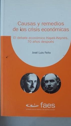 CAUSAS Y REMEDIOS DE LAS CRISIS ECONÓMICAS: José Luis Feito