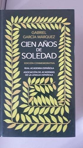 Cien años de soledad. Edición conmemorativa.: Gabriel García Márquez