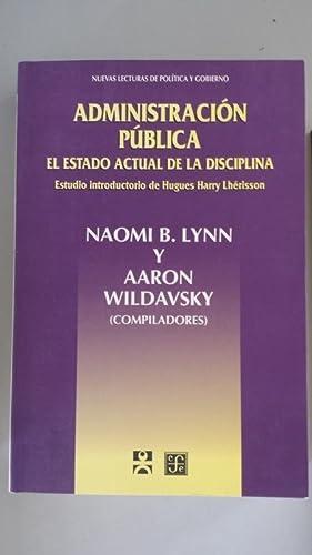Administración pública. El estado actual de la: Naomi B. Lynn
