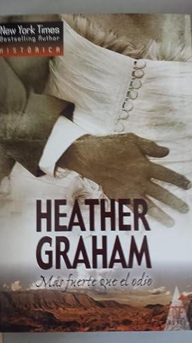Más fuerte que el odio.: Heather Graham