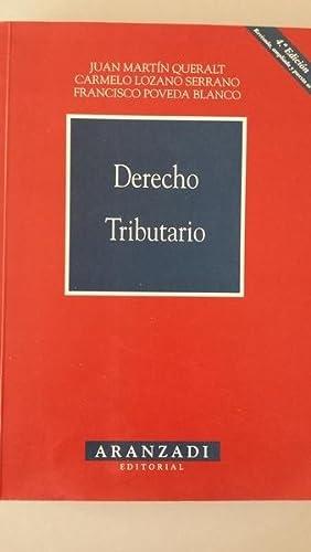 DERECHO TRIBUTARIO: Carmelo Lozano Serrano,