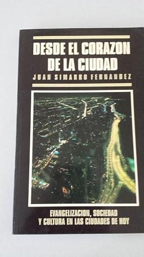 Desde el corazón de la ciudad.: Simarro Fernández, Juan