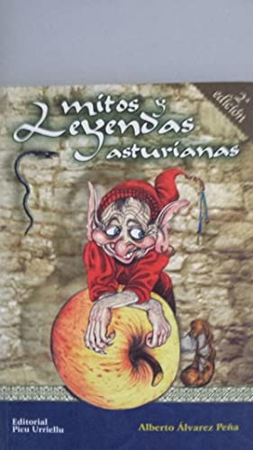 Mitos y leyendas asturianas.: Álvarez Peña, Alberto